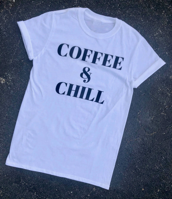 coffee & chill tee