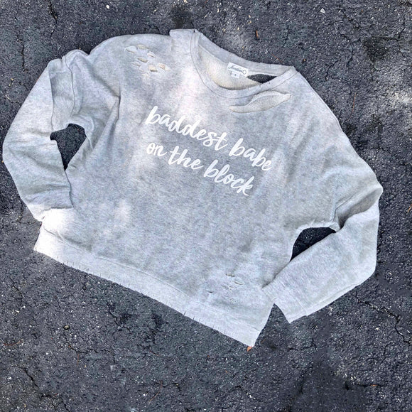 baddest babe on the block pullover