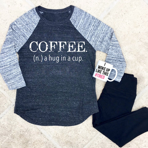 coffee. a hug in a cup baseball tee