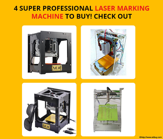 4 Super Professional DIY Laser Marking Machine to Buy Online! Check them out