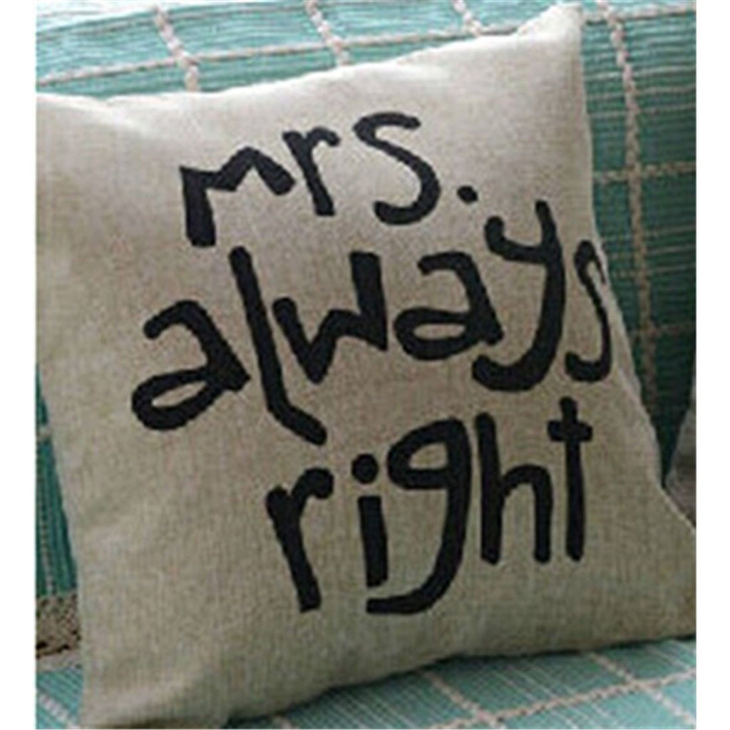 Mrs.always right creative cotton pillow cover cushion cover - Mega Save Wholesale & Retail