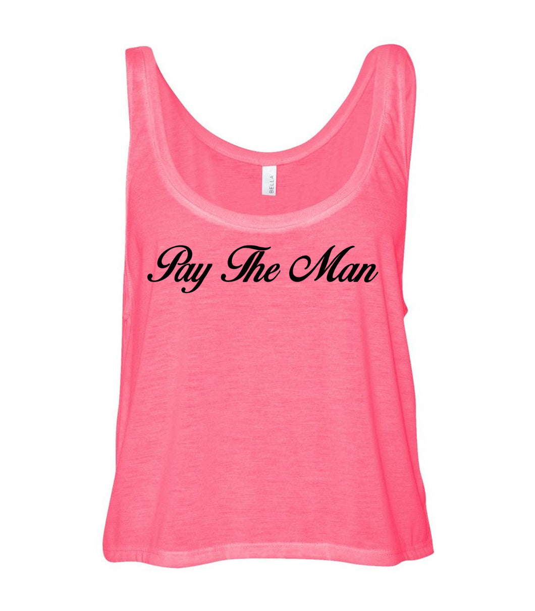 Pay the Man Tank Script Pink