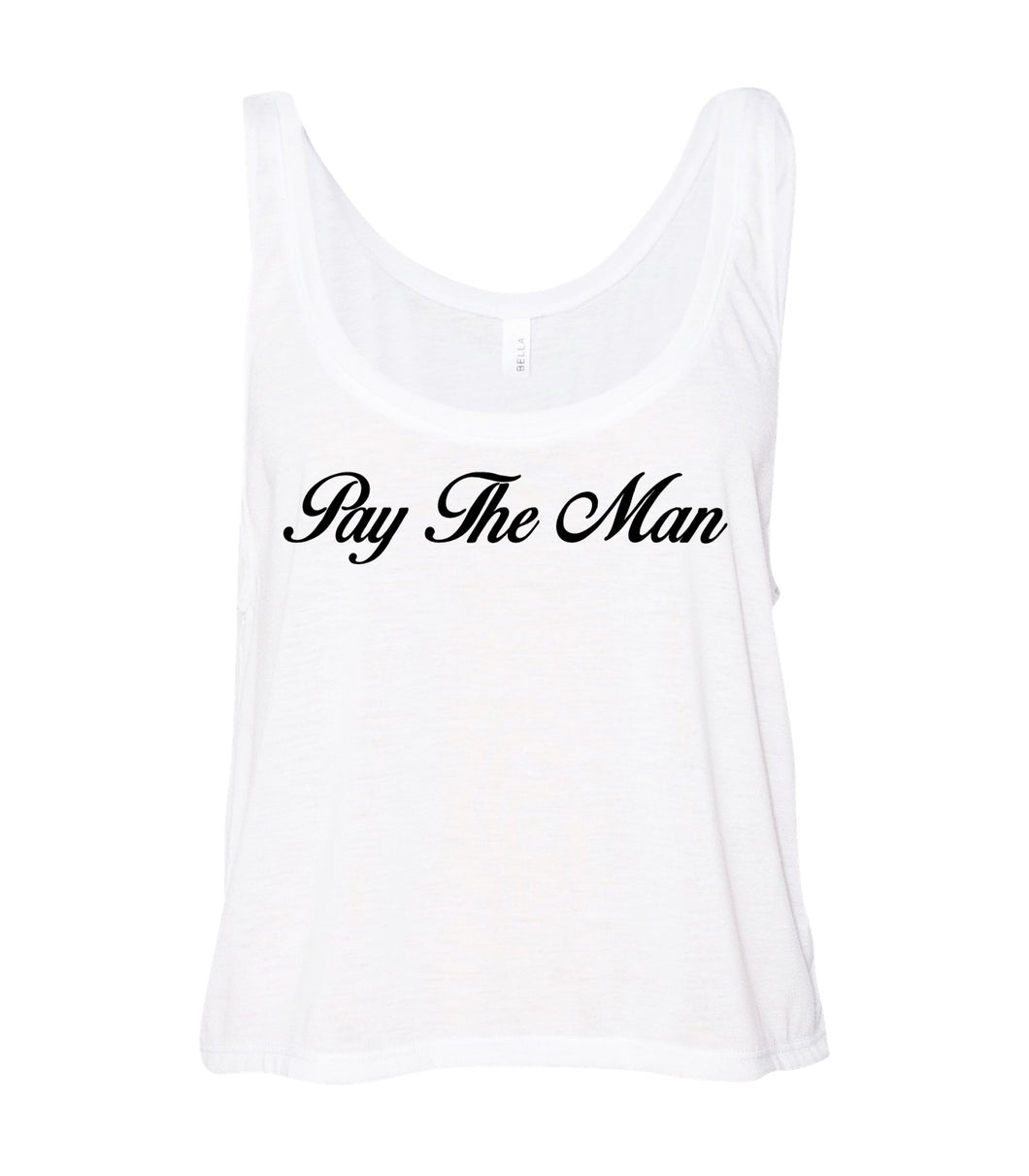 Pay the Man Tank Script white