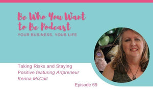 Podcast: Taking Risks and Staying Positive