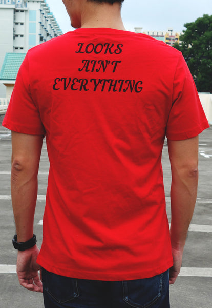 Looks Ain't Everything Red Tee