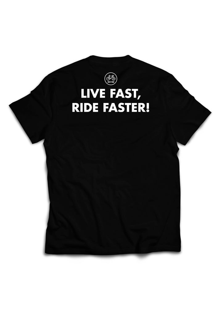 Live Fast Ride Faster Black Tee