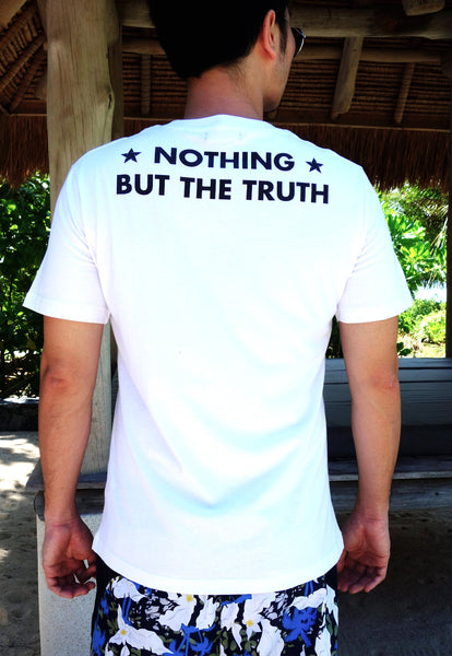 Nothing But The Truth White Tee