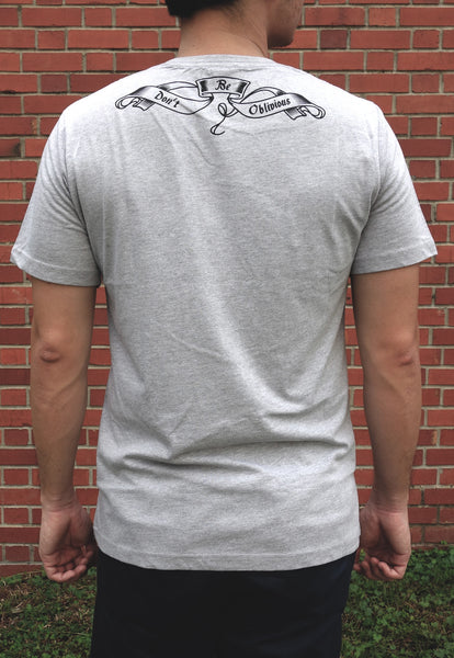 Don't Be Oblivious Grey Tee
