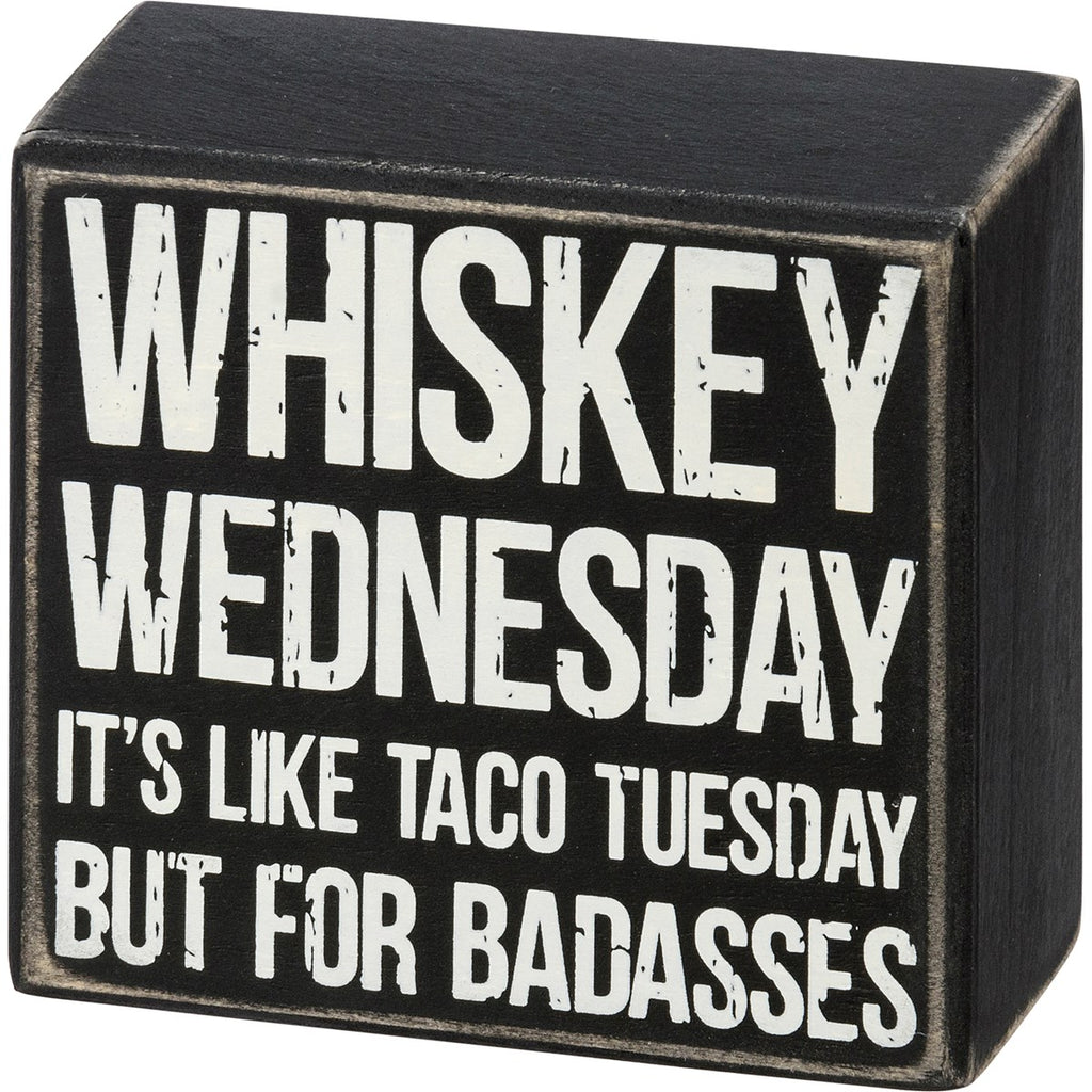 Whiskey Wednesday Box Sign