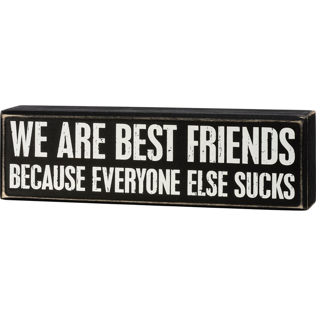 We Are Best Friends Box Sign