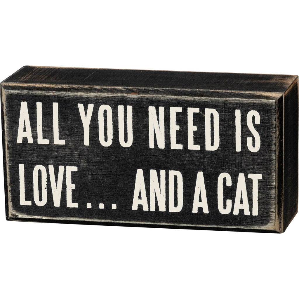 All you Need Is Love And A Cat Box Sign