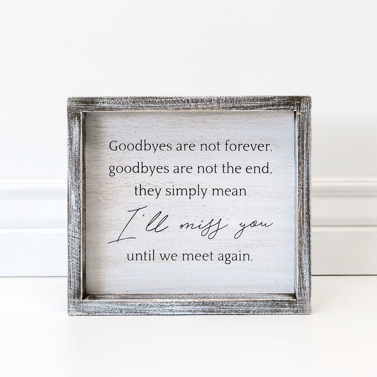 I'll Miss You Framed Sign