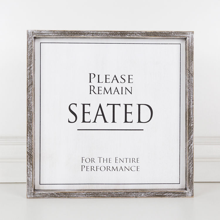 Remain Seated Framed Sign - Large