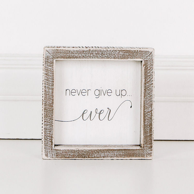 Never Give Up Box Sign