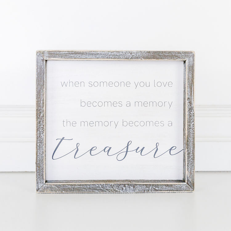Memory Becomes A Treasure Sign