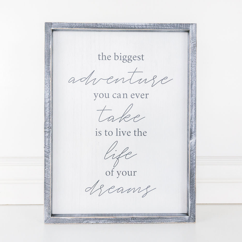 Life of Your Dreams Sign
