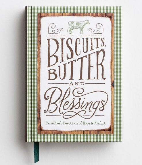 Biscuits, Butter & Blessings Devotional