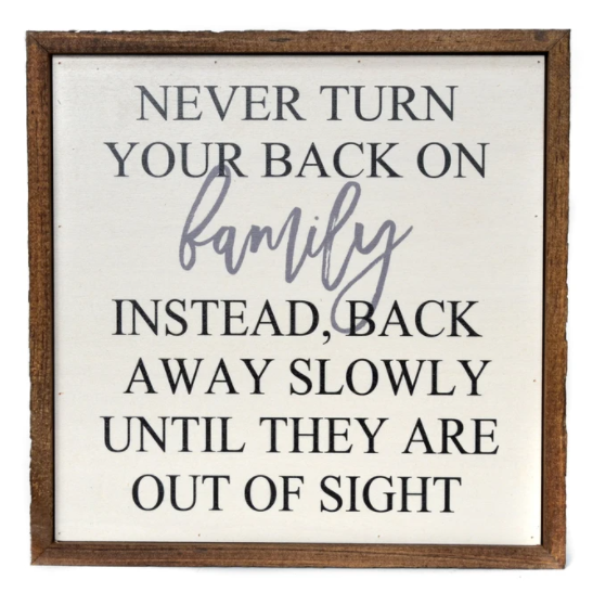 Funny Family Sign