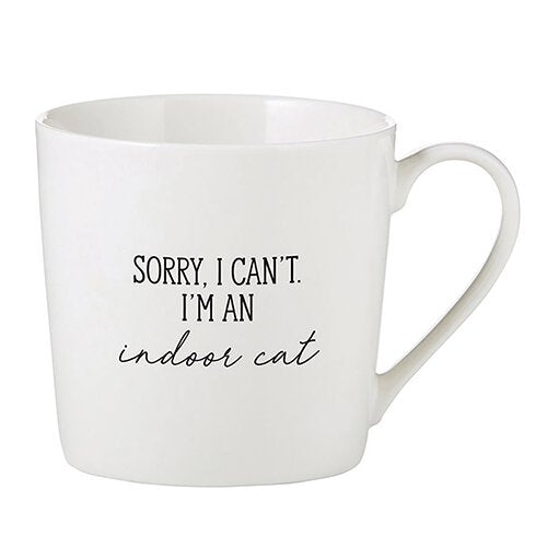 Sorry, I Can't. I'm an Indoor Cat Mug
