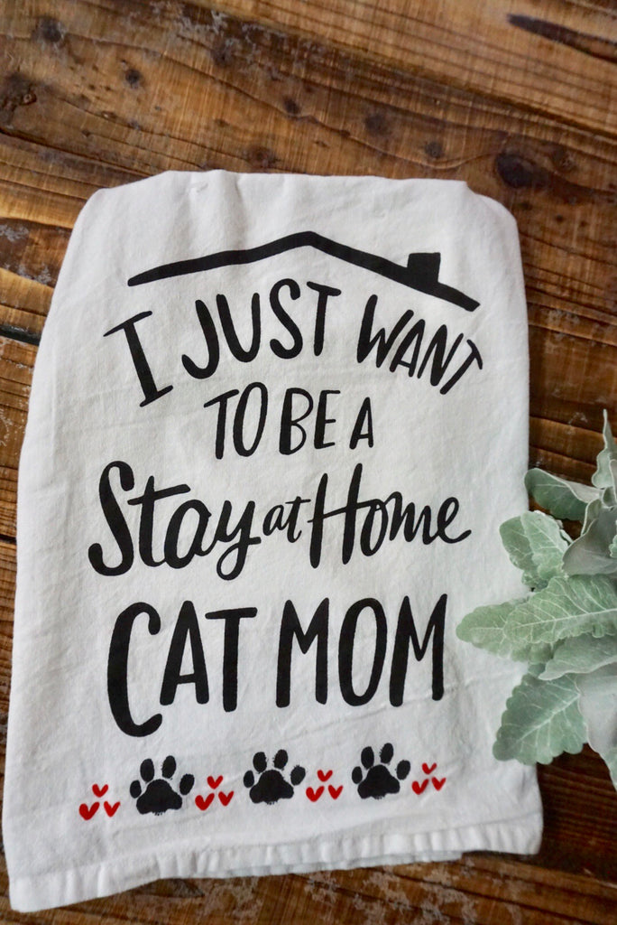 Stay At Home Cat Mom Tea Towel