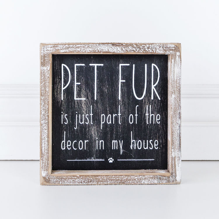 Pet Fur Framed Sign