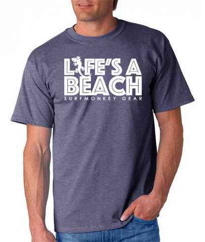 Cotton Tshirts -  Lifes a Beach T Shirt - SurfmonkeyGear  - 1