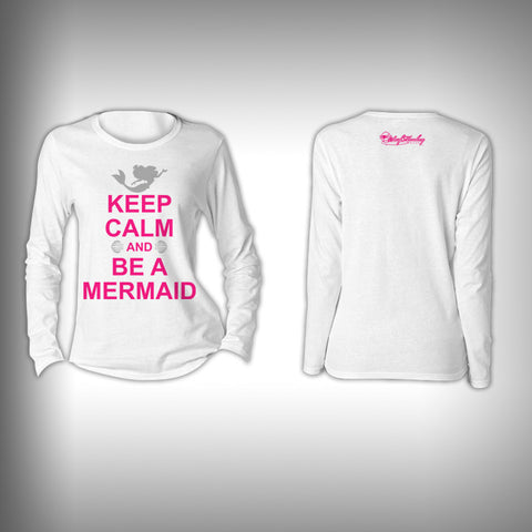 Keep Calm and be a Mermaid - Womens Performance Shirt - Fishing Shirt - SurfmonkeyGear  - 1