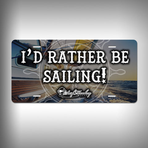 Rather be Sailing Custom License Plate / Vanity Plate with Custom Text and Graphics Aluminum - SurfmonkeyGear