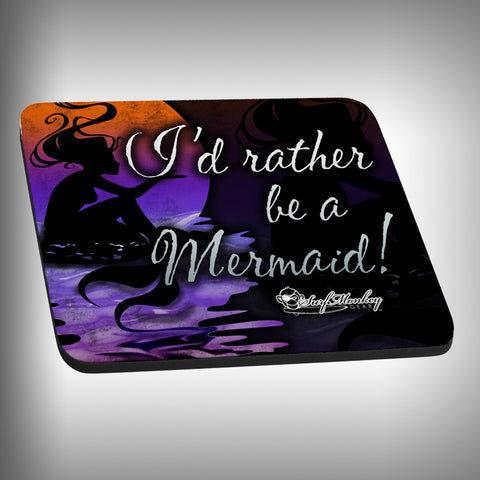 Rather be a Mermaid Mouse Pad with Custom Graphics - SurfmonkeyGear