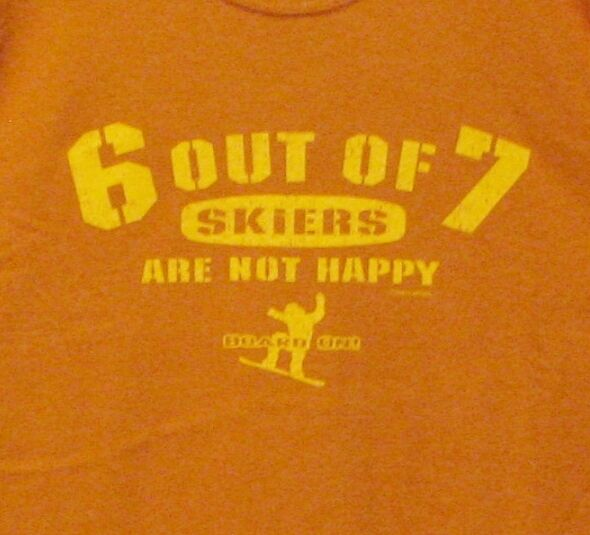 Board On - 6 out of 7 skiers are not happy - T-Shirt Large L unisex orange-brown