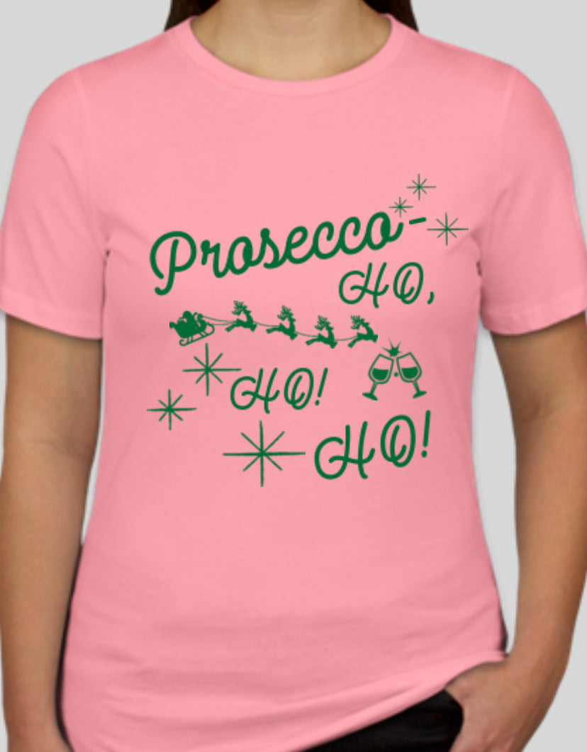 Prosecco Ho Ho Ho T shirt Perfect for Wine Lover