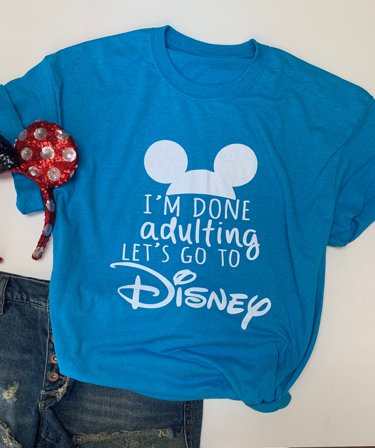 I'm Done Adulting Let's Go to Disney T Shirt Trip Tee