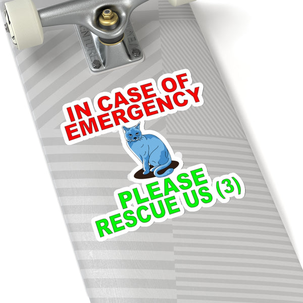 In Case of Emergency Please Rescue Us 3, Cat Sticker, Front Door Decal, Cat Lover, Waterproof Sticker, Car Sticker, Cat Decal, Crazy Cat Lady