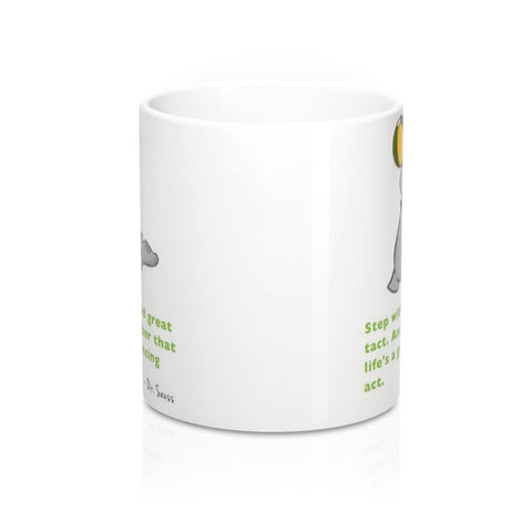 Life's A Great Balancing Act... Dr. Seuss Quote Art Seal Coffee Mug 11 or 15 oz.