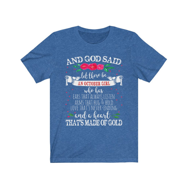 God Said Let There Be October Girl B+C Unisex Jersey Short Sleeve Tee