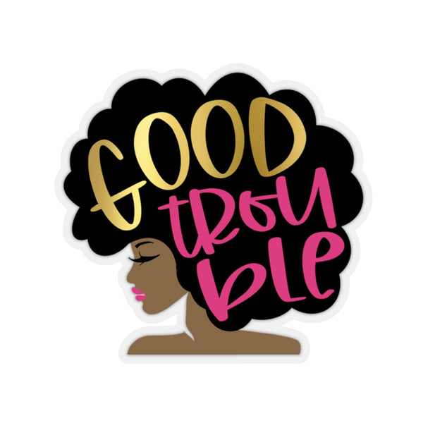 Good Trouble Sticker, John Lewis, FAUX Gold & Pink, Get in Trouble, Necessary Trouble, Black Lives Matter, Afro Woman, Afro Girl, Black Art