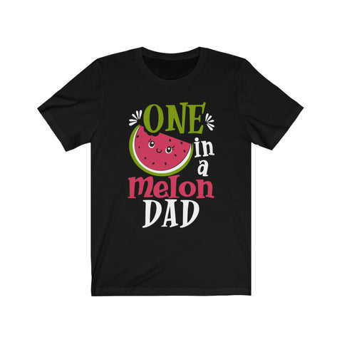 One In A Melon Dad Unisex Jersey Short Sleeve Tee