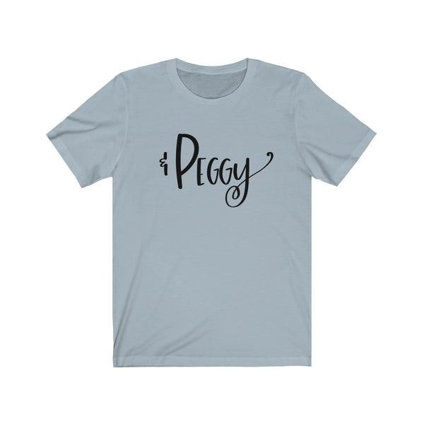 And Peggy Black Text B+C Unisex Jersey Short Sleeve Tee