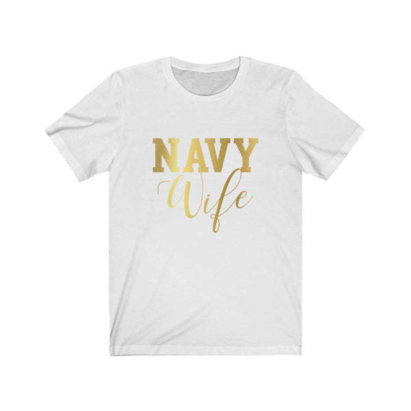 Navy Wife Faux Gold B+C Unisex Jersey Short Sleeve Tee
