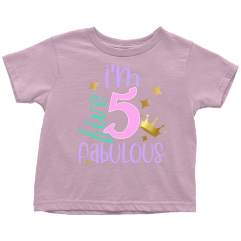 I'm 5 and Fabulous