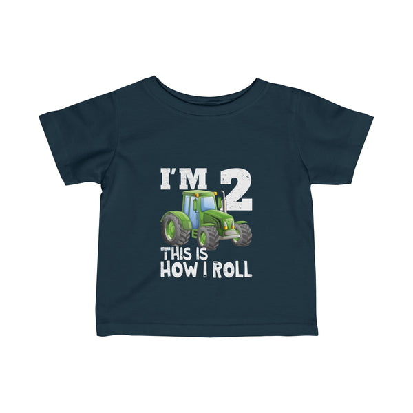 I'm 2 This Is How I Roll Green Tractor Infant Fine Jersey Tee