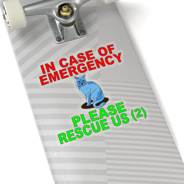 In Case of Emergency Please Rescue Us, Cat Sticker, Front Door Decal, Cat Lover, Waterproof Sticker, Car Sticker, Cat Decal, Crazy Cat Lady