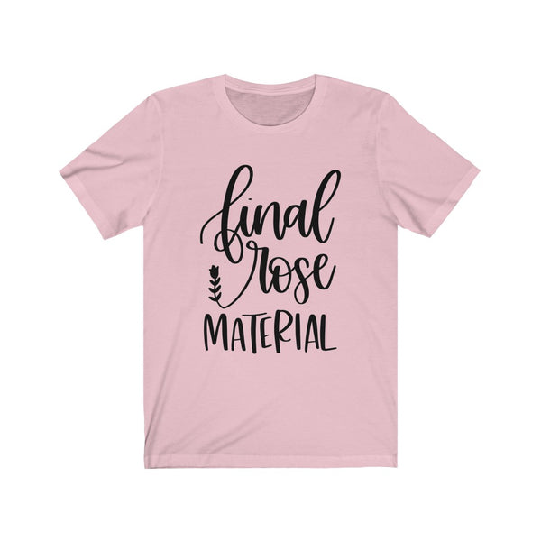 Final Rose Material B+C Unisex Jersey Short Sleeve Tee