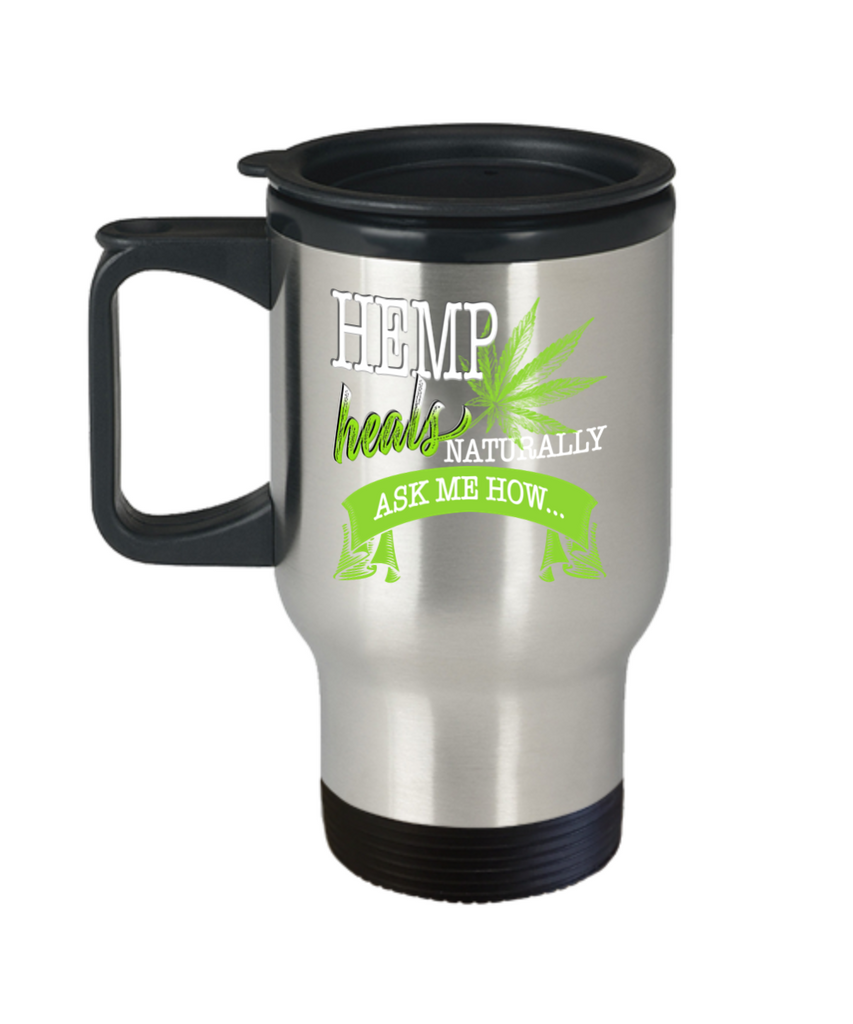 Hemp Heals Naturally Ask Me How Stainless Steel Travel Mug for CBD Coffee