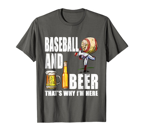 Baseball Shirt Beer Drinking Tshirt That's Why I'm Here Tee