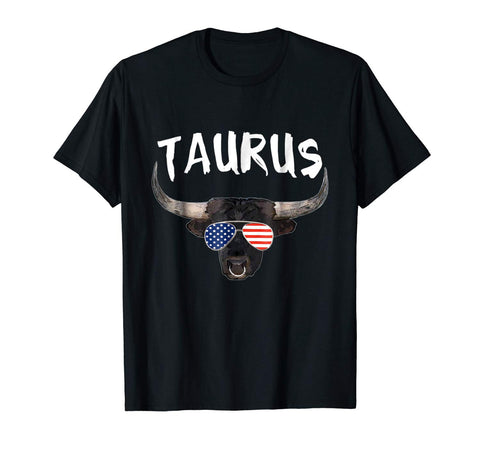 Taurus Bull Zodiac Sign Astrology Shirt USA Flag Sunglasses