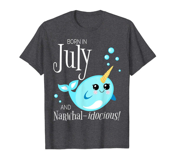 Narwhal Birthday Shirt Born July Unicorn Of The Sea Gift All Ages 1 2 3 4 5 6 7 8 9 10 11 12 Years Old