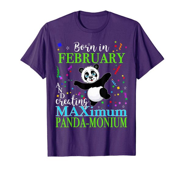 Panda Birthday Shirt Born February Maximum Panda-Monium Gift All Ages 1 2 3 4 5 6 7 8 9 10 11 12 Years Old