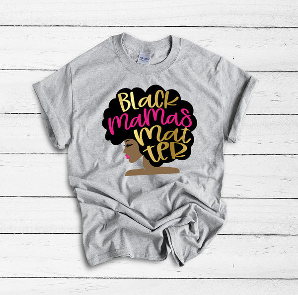 Black Mamas Matter Shirt, Black Lives Matter, Black Girl Magic, Afro Mom, Blessed Mama, Equality Shirt, Mothers Day Gift, Afro Girl Shirt,