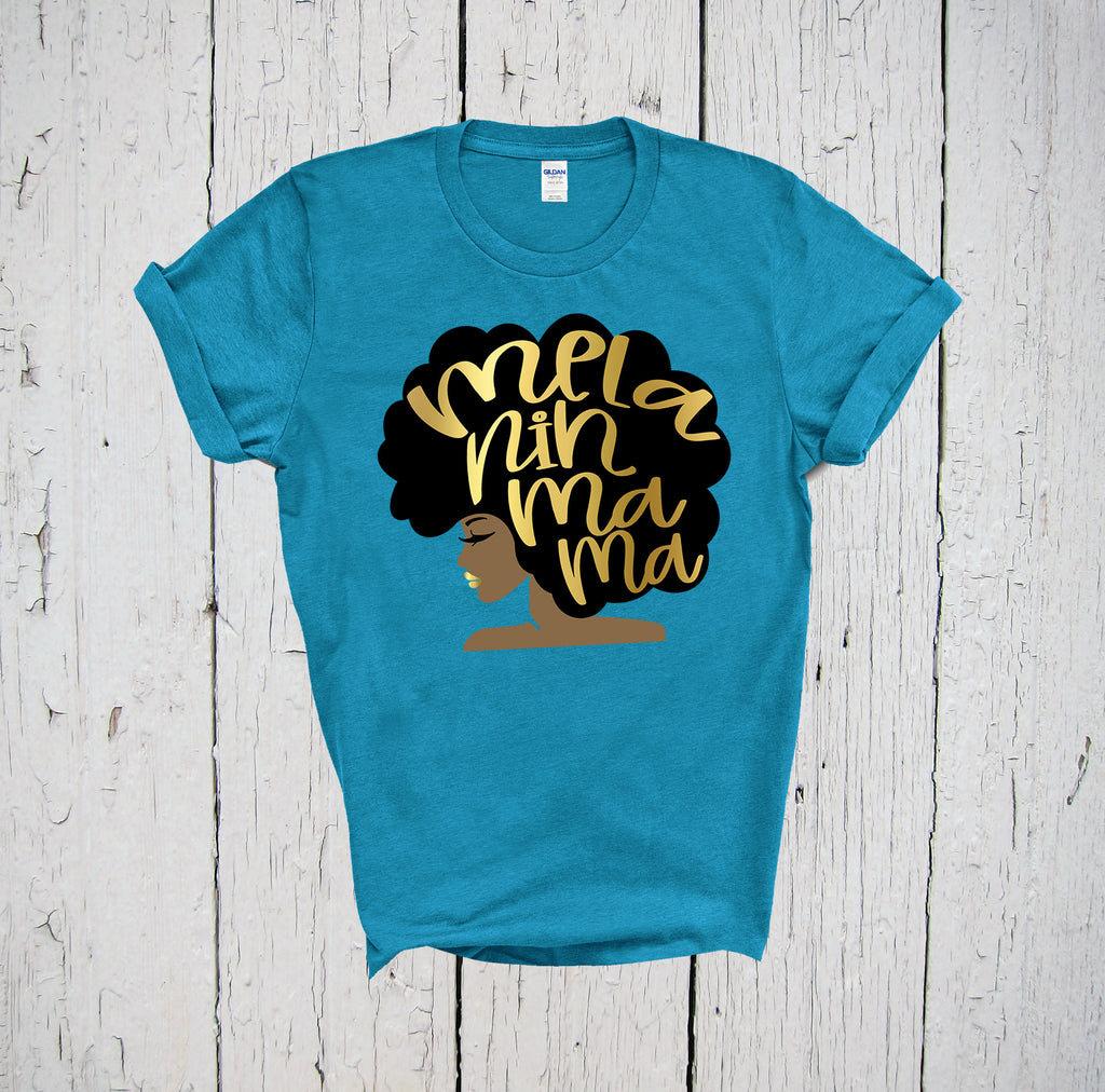 Melanin Mama Shirt, Black Girl Magic, Melanin Poppin, Melanin Shirt, Melanin Magic, Afro Shirt, Blessed Mama, Brown Skin, Maternity Shirt